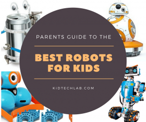 Best Robots for Kids 2017: A Buying Guide for Parents