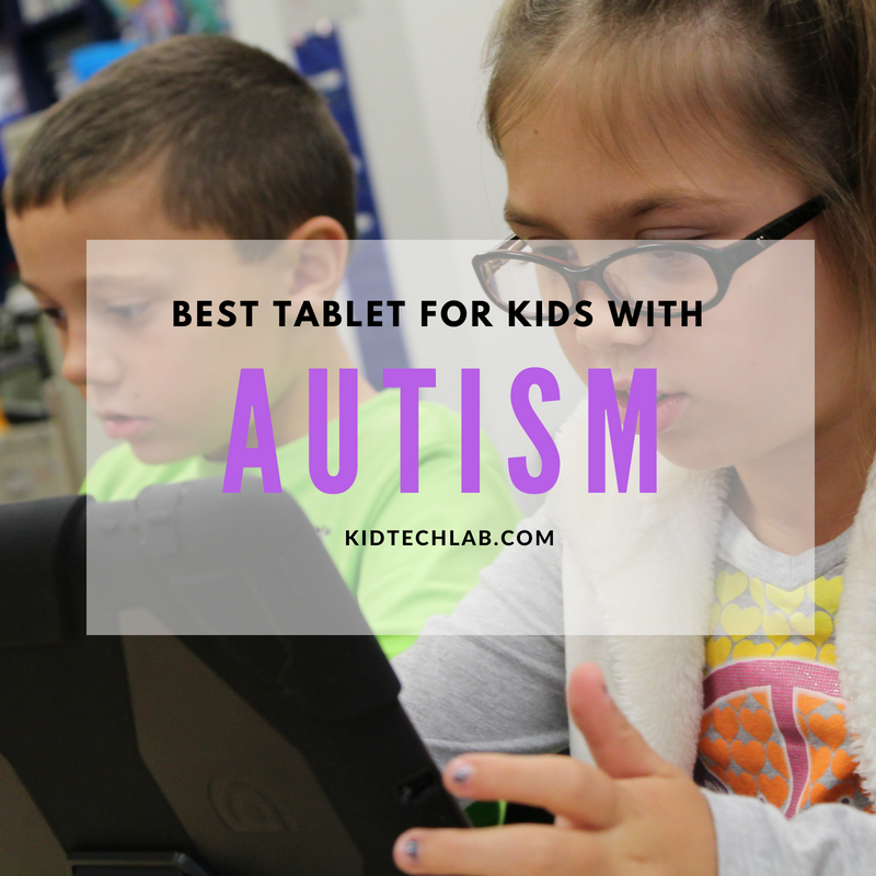 Best Tablet for Kids with Autism